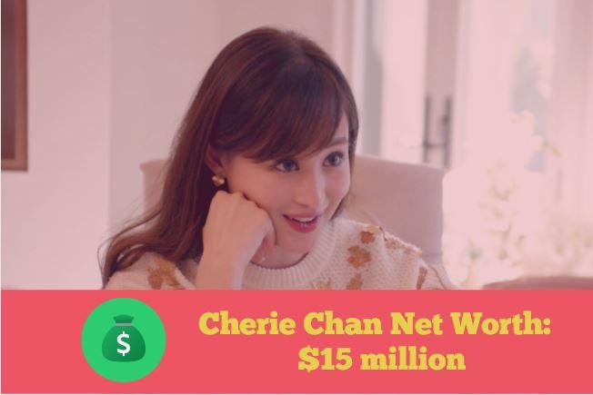 Cherie Chan Net Worth